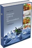 Étkezési kultúra és illemszabályok